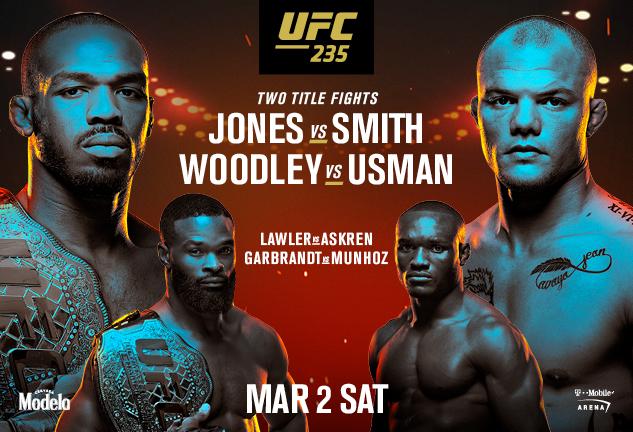 UFC 235 JONES VS SMITH @ PICK'S At PLX