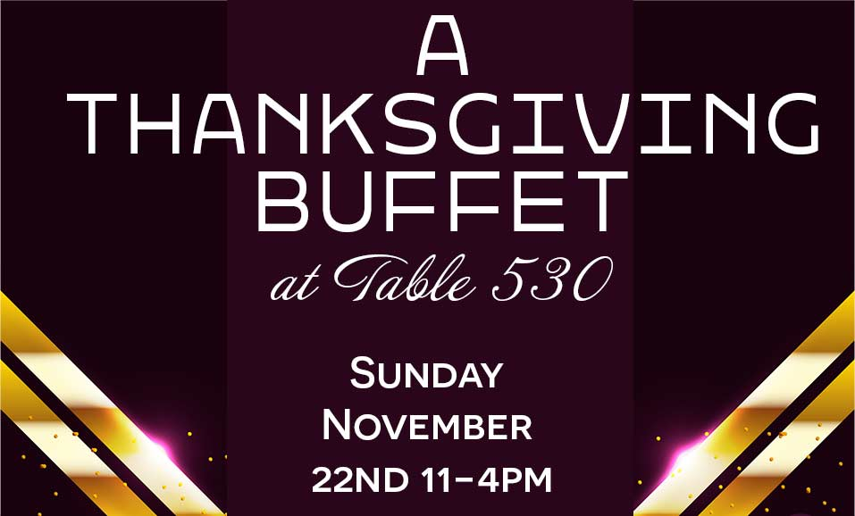 thanksgiving buffet 2020 at table 530